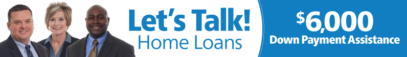 Let's Talk Home Loans with Tim Lambert, TC Sanders and Melissa Mitchell, $6,000 Down Payment Assistance