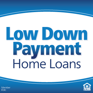 Low Down Payment Home Loans