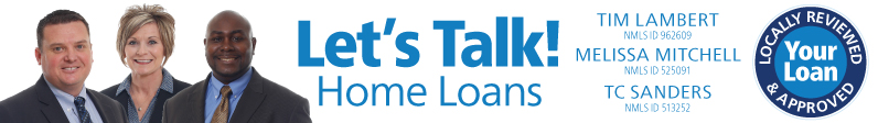Let's Talk Home Loans with Tim Lambert, TC Sanders and Melissa Mitchell