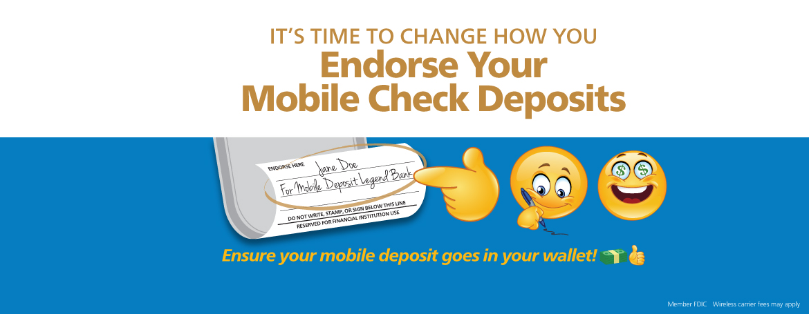 It's Time to Change Your Mobile Deposit with emojis, clicks to more information on the endorsement requirement change