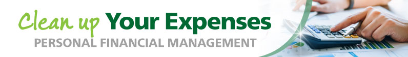 Clean up Your Expenses Personal Financial Management