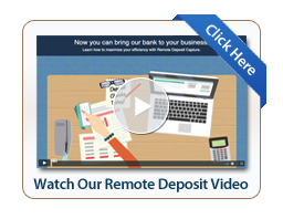 "Image of the Remote Deposit Capture video screen with the text ""Watch Our Remote Deposit Video. Click here"""